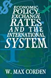 img - for Economic Policy, Exchange Rates and the International System book / textbook / text book