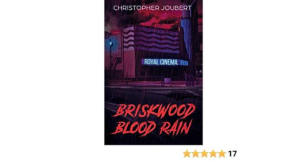 Download Briskwood Blood Rain By Christopher Joubert