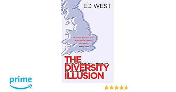The Diversity Illusion: What We Got Wrong About Immigration & How to Set It Right