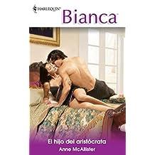 El hijo del aristócrata (Bianca)