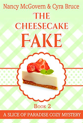 Download for free The Cheesecake Fake: A Culinary Cozy Mystery Set In Sunny Florida