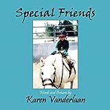 Special Friends, Karen Vanderlaan, 1608133532