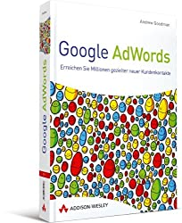 Google AdWords: Erreichen Sie Millionen gezielter neuer Kundenkontakte (Sonstige Bücher AW)