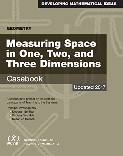 Geometry: Measuring Space in One, Two, and Three Dimensions Casebook
