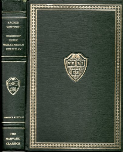 Sacred Writings, Vol. 2: Christian, Part 2 / Buddhist / Hindu / Mohammedan