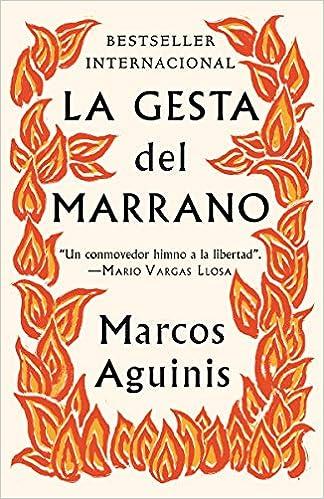 La gesta del marrano de Marcos Aguinis