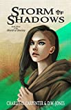 Storm Of Shadows (Shield of Destiny Book 3)