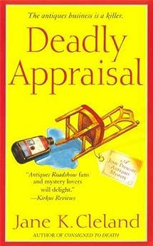 Deadly Appraisal (Josie Prescott Antiques Mysteries Book 2) by [Cleland, Jane K.]