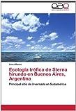 Ecología Trófica de Sterna Hirundo en Buenos Aires, Argentin, Laura Mauco, 3659018147
