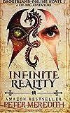 Infinite Reality: Daggerland Online Novel 1 A LitRPG Adventure (Volume 1)