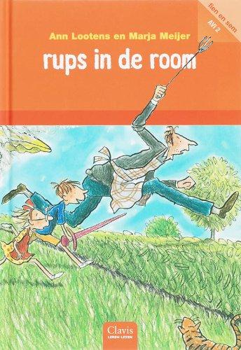 Rups in de room (Clavis leren lezen)