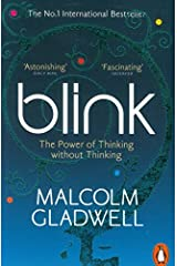 Blink : The Power of Thinking Without Thinking by Malcolm Gladwell(2001-08-07) Paperback