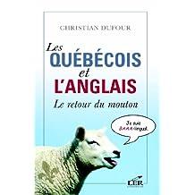 Les québécois et l'anglais : Le retour du mouton (Hors-collection)
