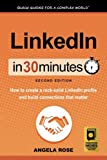 img - for LinkedIn In 30 Minutes (2nd Edition): How to create a rock-solid LinkedIn profile and build connections that matter book / textbook / text book