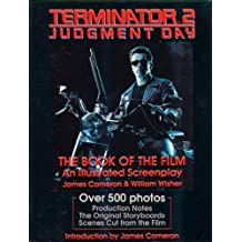 Terminator 2: Judgement Day The Book of the Film An Illustrated Screenplay by James; Wisher, William Cameron (1991-05-03)