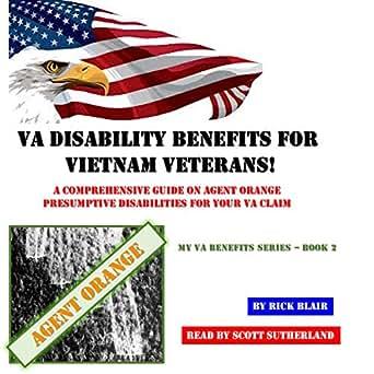 Amazon com: VA Disability Benefits for Vietnam Veterans!: A