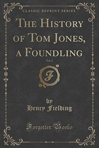 an analysis of the central theme in the history of tom jones a foundling by henry fielding The history of tom jones, a foundling, also known as simply tom jones, is a classic picaresque novel by henry fielding, published in 1749, telling the adventures of the title protagonist, a deeply honorable handsome lech it is full of social parody both subtle and ham-handed it has been adapted as a film ( 1963), a tv.