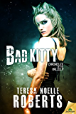 Bad Kitty (Chronicles of the Malcolm)