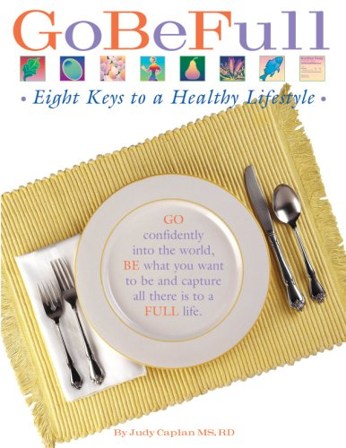 GoBeFull - Eight Keys to a Healthy Lifestyle (English and Spanish Edition) ePub fb2 book