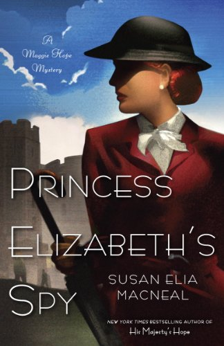 Princess Elizabeth's Spy: A Maggie Hope Mystery cover