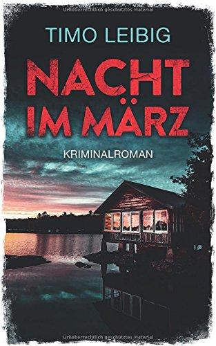 Nacht im März: Kriminalroman