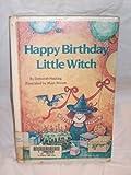 Happy Birthday, Little Witch, Marc Brown and Deborah Hautzig, 0394973658