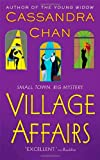 Village Affairs, Cassandra Chan, 0312337507