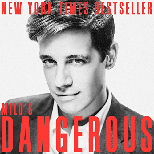 Dangerous Audiobook by Milo Yiannopoulos [Free Download by Trial] thumbnail