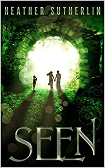 Seen (The Wanderer Book 1) by [Sutherlin, Heather]