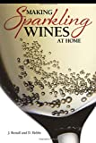 img - for Making Sparkling Wines at Home book / textbook / text book