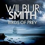 Birds of Prey: Courtney 3, Book 1   Wilbur Smith