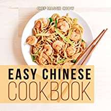 Easy Chinese Cookbook (Chinese Cookbook, Chinese Recipes 1)