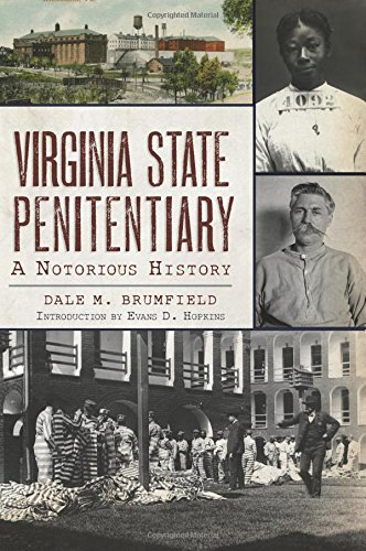 Virginia State Penitentiary: A Notorious History - Virginia Landmark