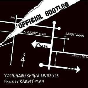 「Phase to RABBIT-MAN」OFFICIAL BOOTLEG [DVD]
