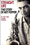 Straight Life, Art Pepper and Laurie Pepper, 0028720105