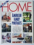img - for Home: Creative Ideas for Home Design, January 1990 - Special Issue - American Family Portraits: 12 Families Coast to Coast Share Ideas on Remodeling, Designing, and Creating a Unique Place Called Home book / textbook / text book