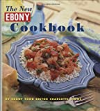 The New Ebony Cookbook, Charlotte Lyons, 0874850908