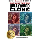 Gavin Baller Book 1: The Hunt for the Hollywood Clone
