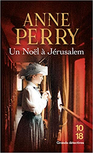 Un Noël à Jérusalem - Anne PERRY (2018) sur Bookys
