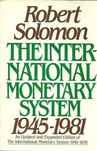 The International Monetary System, (International Monetary System)