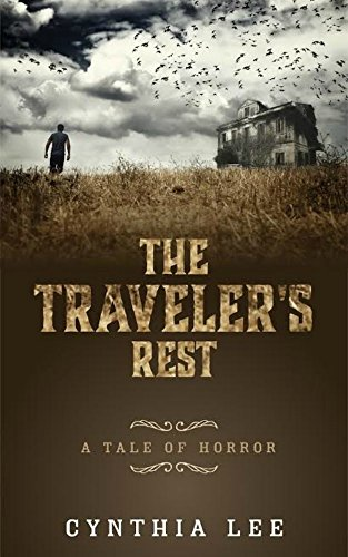 The Traveler's Rest: A Tale of Horror (English Edition)