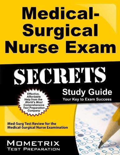 By Med-Surg Exam Secrets Test Prep Team Medical-Surgical Nurse Exam Secrets Study Guide: Med-Surg Test Review for the Medical-Surgical Nurse (1 Stg) [Paperback]