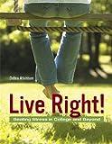 Live Right! 9780321491497