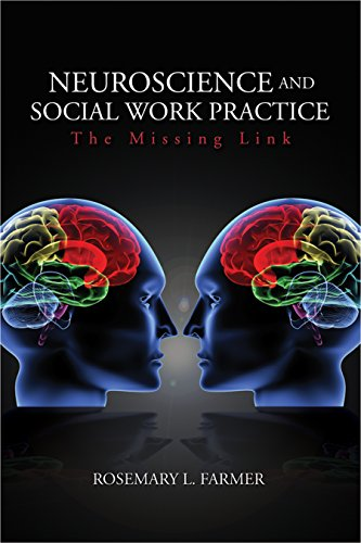 Download Neuroscience and Social Work Practice: The Missing Link Pdf