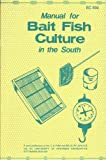 img - for Manual for bait fish culture in the South book / textbook / text book