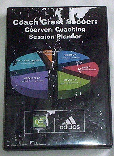 Coerver Coaching : Coach Great Soccer Soccer Session Planner