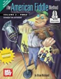 The American Fiddle Method, Volume 2: Intermediate Fiddle Tunes and Techniques