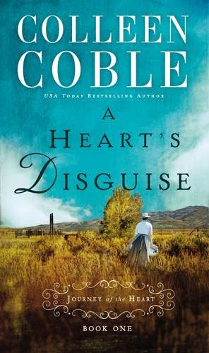 A Heart's Disguise (A Journey of the Heart)