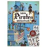 Mein Piraten-Stickerbuch: über 500 Sticker (Mein Stickerbuch)