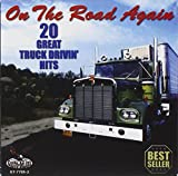 On the Road Again: 20 Great Truck Drivin